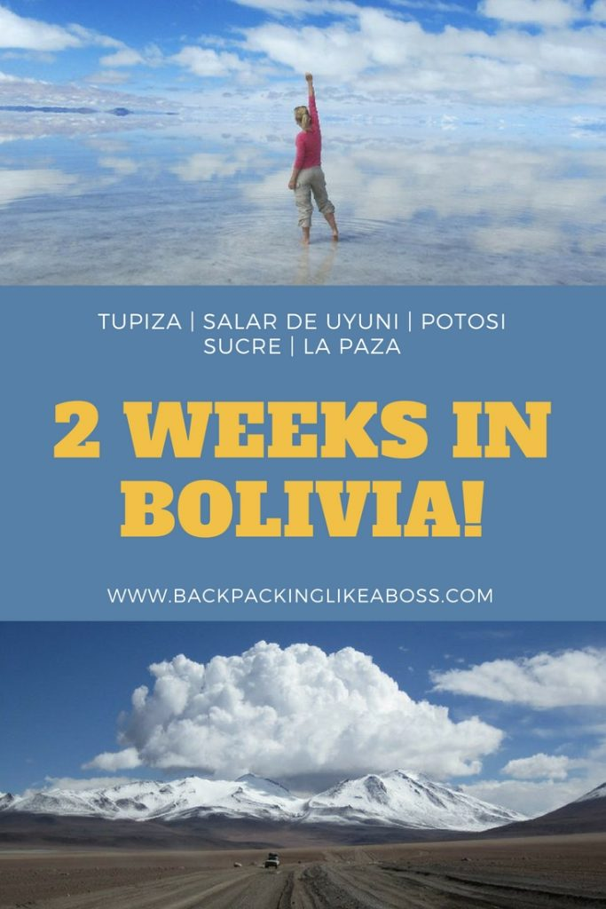 2 WEEKS IN BOLIVIA - From Tupiza to La Paz