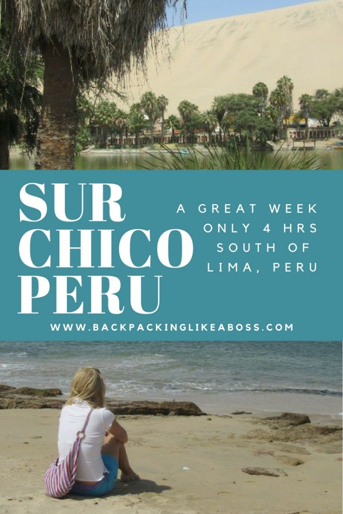 A Great Week in El Sur Chico, Close to Lima