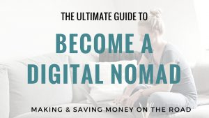 The Ultimate Guide How To Become A Digital Nomad