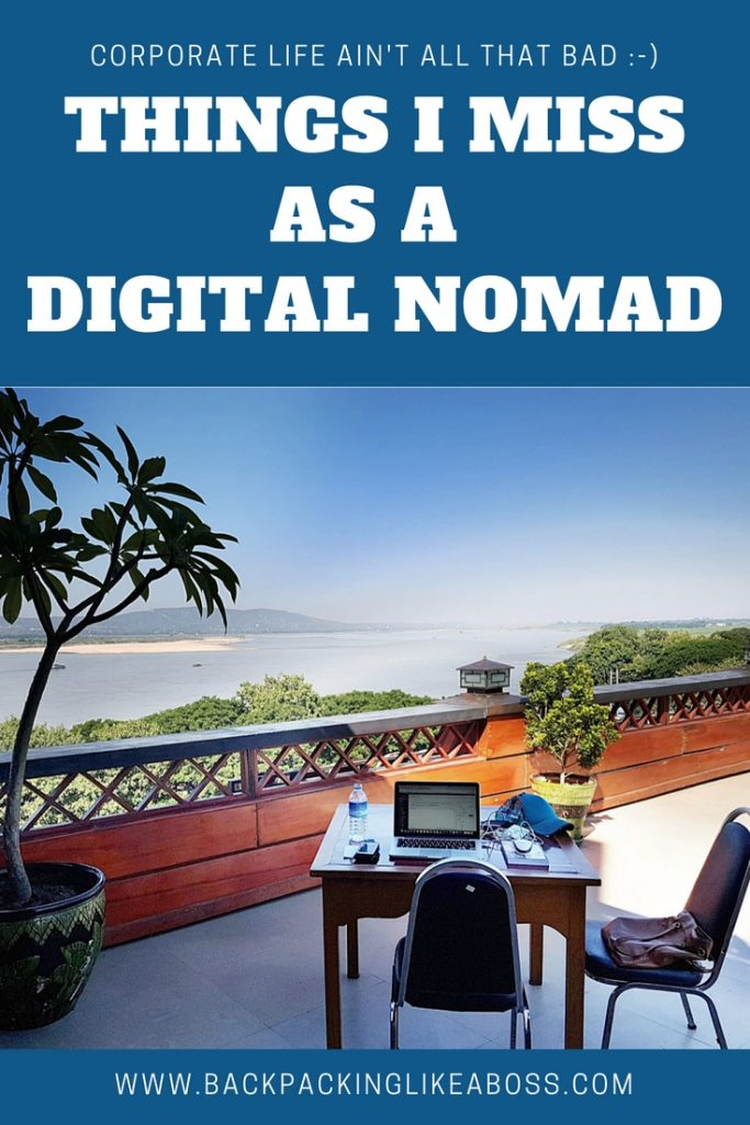 Things I miss as a Digital Nomad