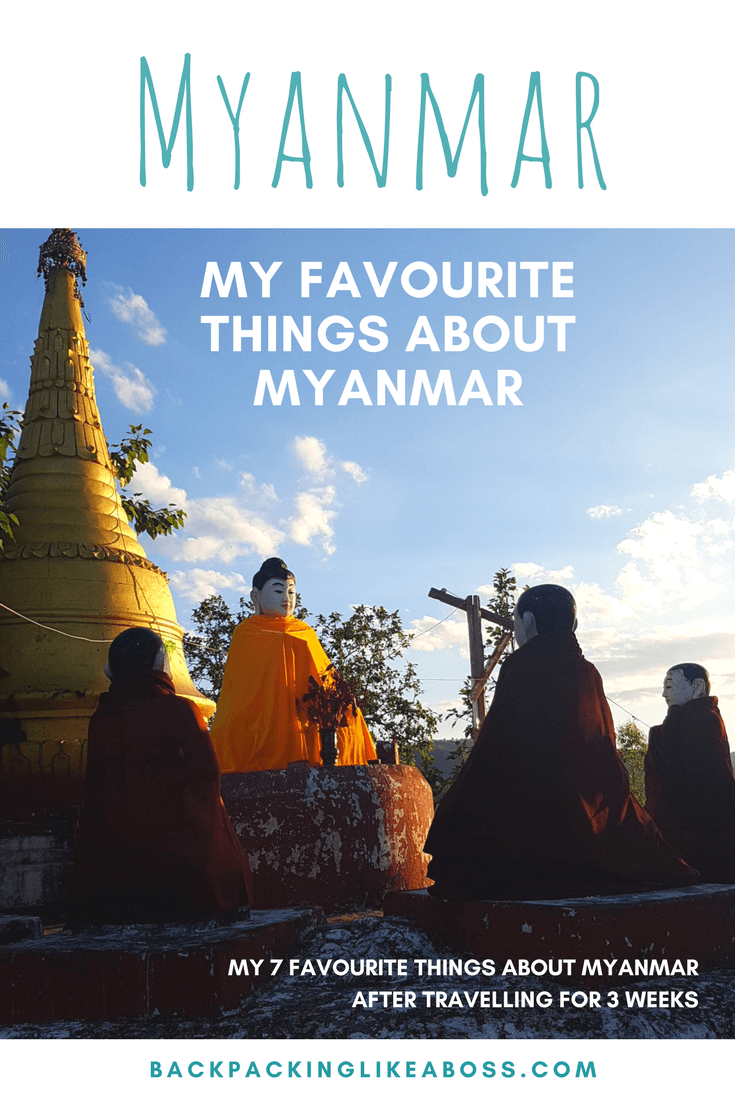 My favourite things about Myanmar