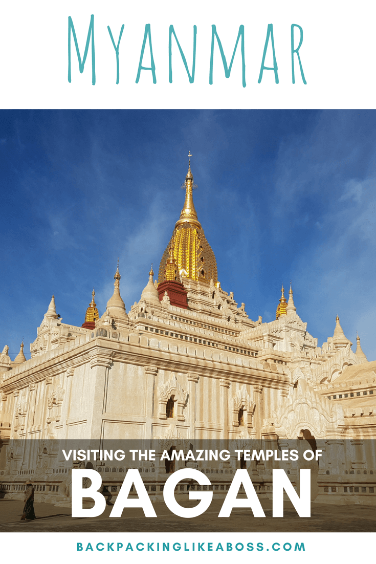 Visiting the temples of Bagan Myanmar